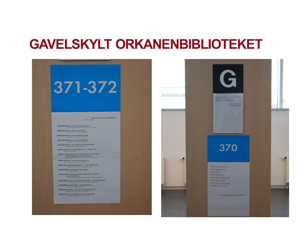 GAVELSKYLT ORKANENBIBLIOTEKET MALMÖ UNIVERSITY