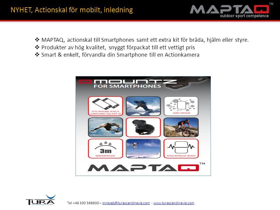 Tel +46 300 568900 – innesalj@turascandinavia.com - www.turascandinavia.cominnesalj@turascandinavia.comwww.turascandinavia.com NYHET, Actionskal för mobilt, hur funkar det.
