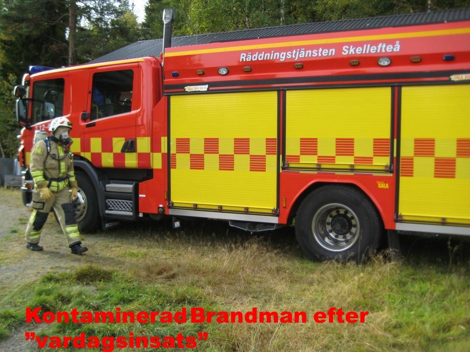 Kontaminerad Brandman efter vardagsinsats