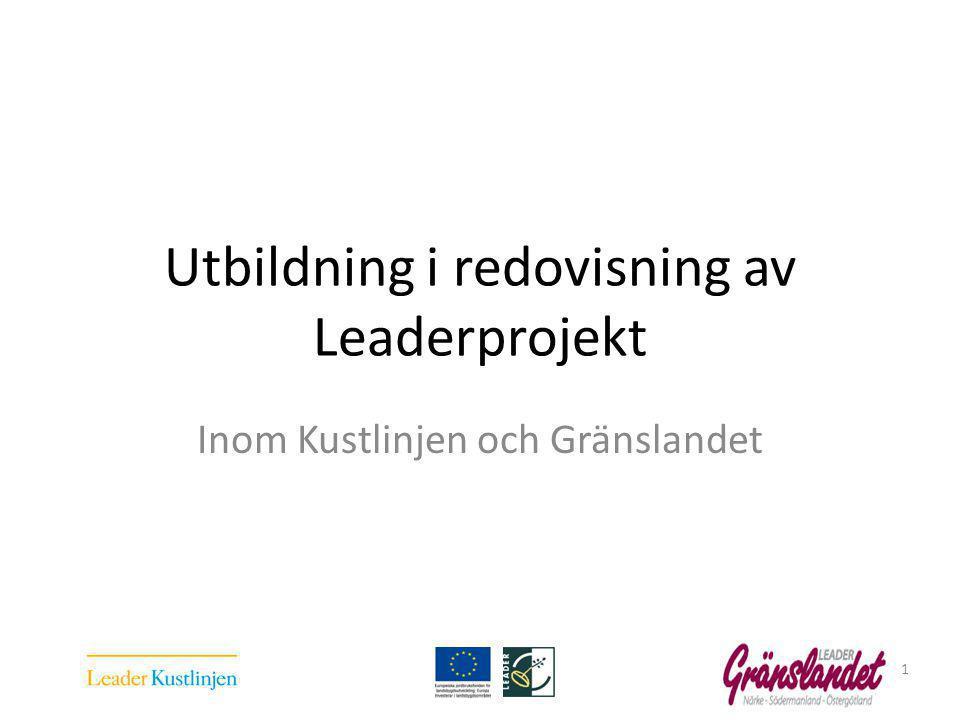 Utbildning i redovisning av Leaderprojekt Inom Kustlinjen och Gränslandet 1