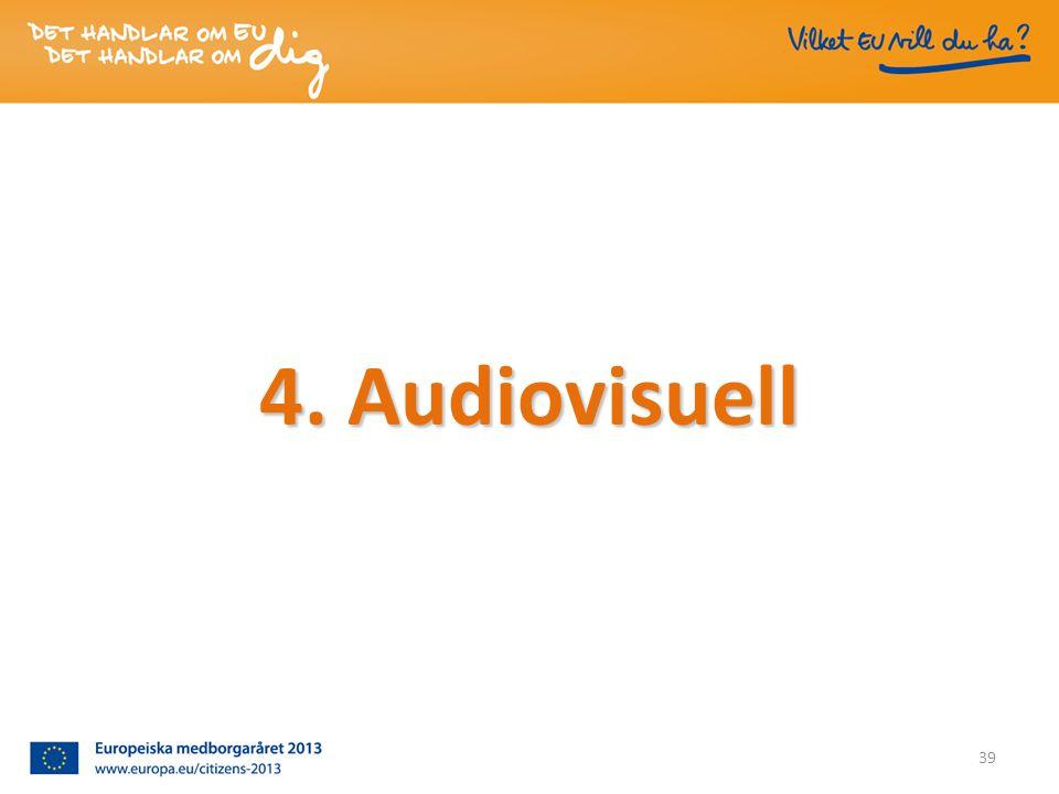 4. Audiovisuell 39