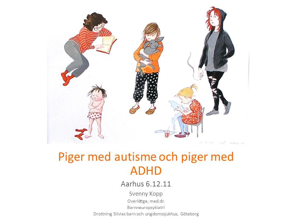 Föräldrars uppfattning om hur tidigt dom upplevde att deras dotter hade ett annorlunda beteende eller avvikande utveckling ASD n=46 (%) ADHD n= 46 (%) Alla klinikflickor n=100 Annorlunda vid 1 års ålder 16 (35%)5 (11%)23% Annorlunda beteende innan 3 års ålder 38 (83%)23 (50%)64% Avvikande beteende vid 3 års ålder 42 (91%)31 (67%)79%