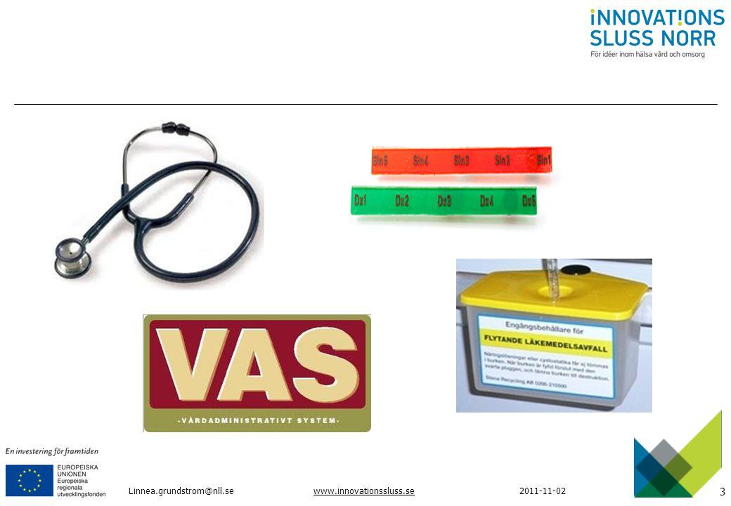 3 www.innovationssluss.se2011-11-02Linnea.grundstrom@nll.se