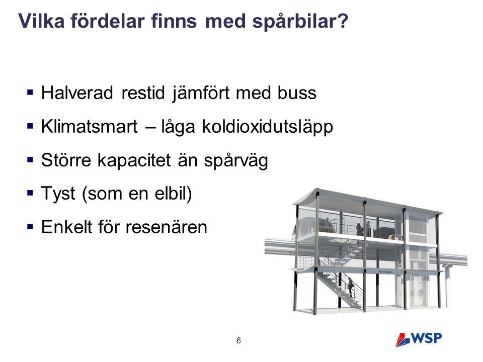 47 Dragning av spårtaxi - Hägerneholmskvarteren Fördel att behålla området i kommunal ägo  intäkter från ökat markvärde Sektion bör studeras i detalj (ev.