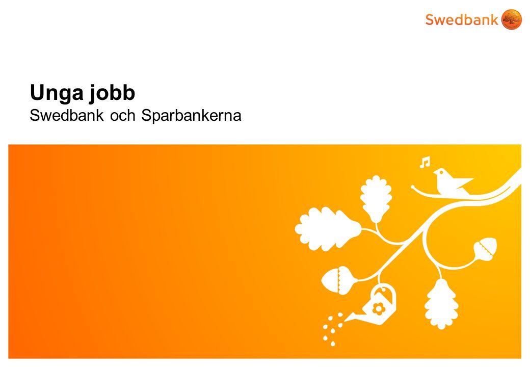 © Swedbank Unga jobb Swedbank och Sparbankerna
