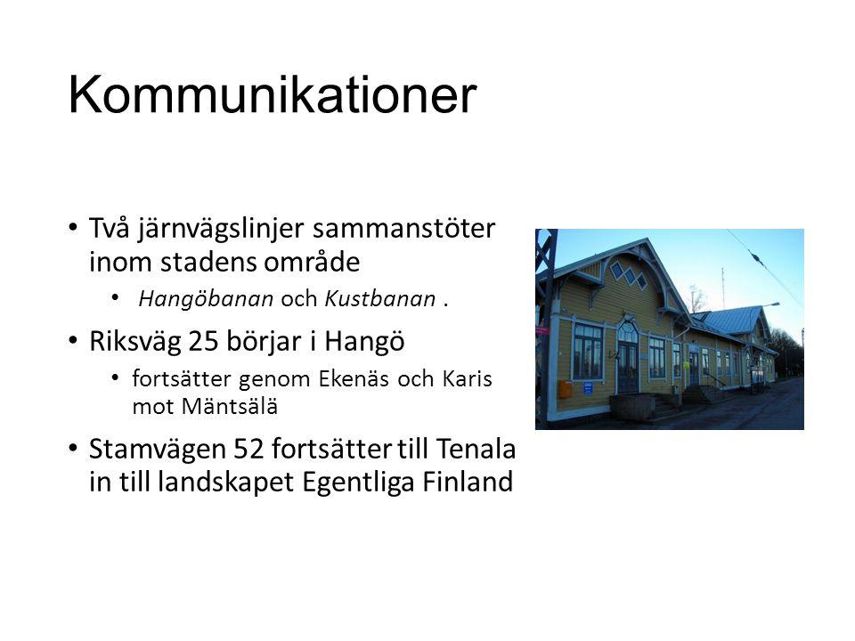 Kommunikationer • Två järnvägslinjer sammanstöter inom stadens område • Hangöbanan och Kustbanan. • Riksväg 25 börjar i Hangö • fortsätter genom Ekenä
