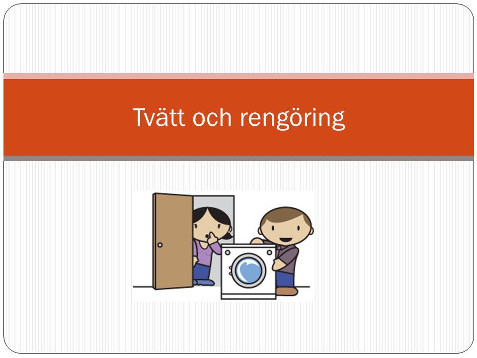 Tvätt och rengöring