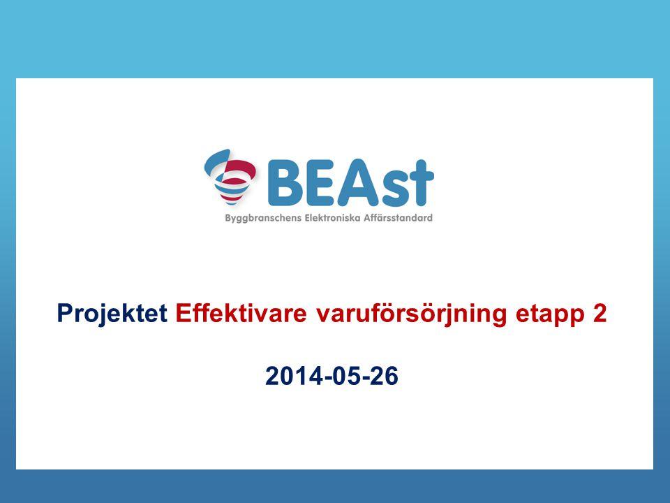 Projektet Effektivare varuförsörjning etapp 2 2014-05-26