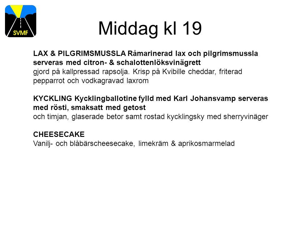 Middag kl 19 LAX & PILGRIMSMUSSLA Råmarinerad lax och pilgrimsmussla serveras med citron- & schalottenlöksvinägrett gjord på kallpressad rapsolja.