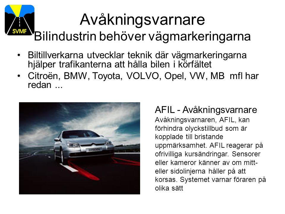 Volvo Pv och Vägverket i gemensam offensiv mot trafikolyckor •Avsiktsförklaring (Tylösand 2008) •Volvo Personvagnar och Vägverket ska gemensamt verka för att undvika eller mildra effekterna av trafikolyckor.
