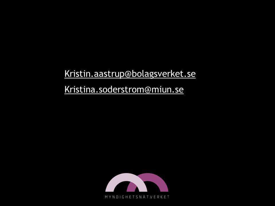 Kristin.aastrup@bolagsverket.se Kristina.soderstrom@miun.se