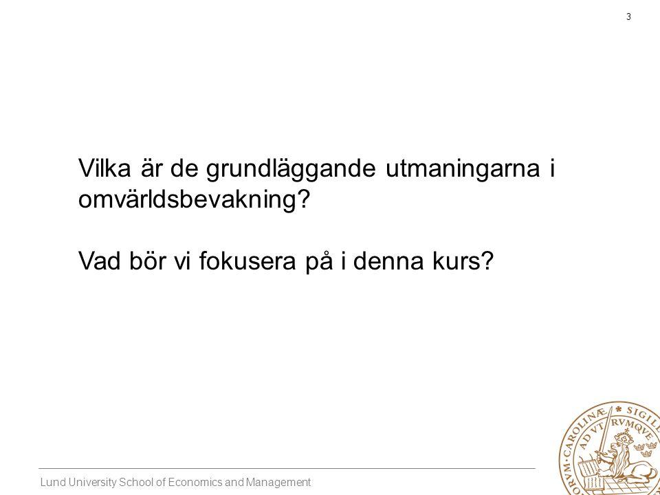 Lund University School of Economics and Management 4 Grundläggande elementen hos intelligenta aktörer Perception Se Beslut Handla Kognition Förstå/Inse Blind Dum Paralyserad
