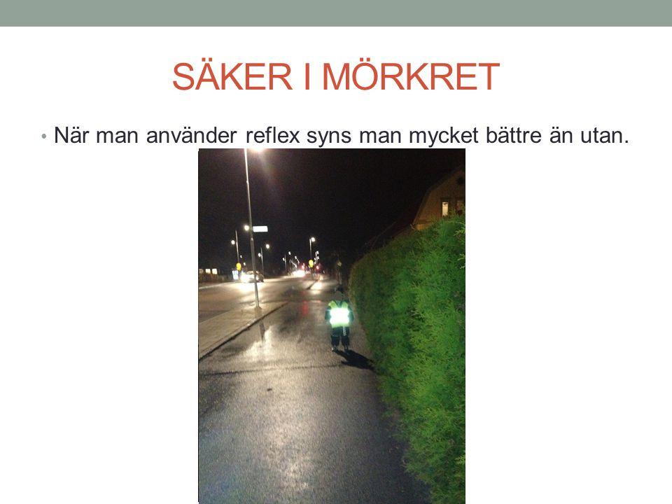 SÄKER SKOLVÄG • Undvik stora vägar och var försiktig när du går över en gata utan övergångsställe!