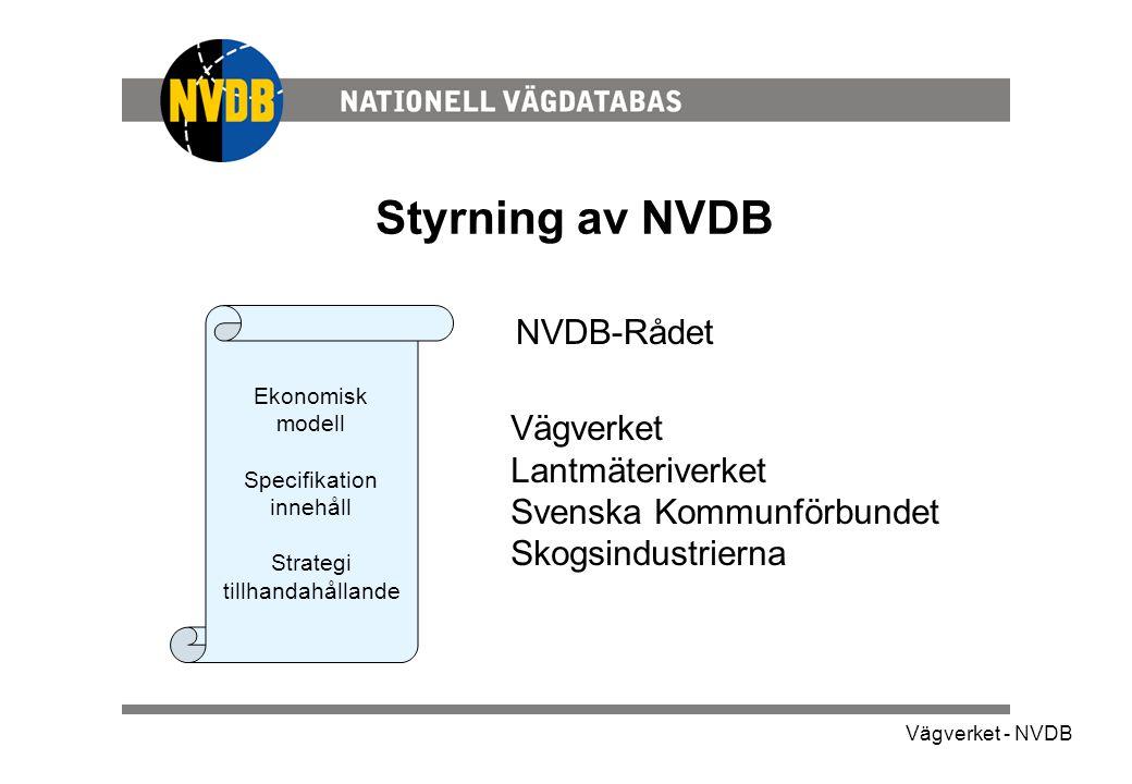 Vägverket - NVDB Produkter och tjänster • Data • Dokumentation / Specifikationer • Stöd • Information