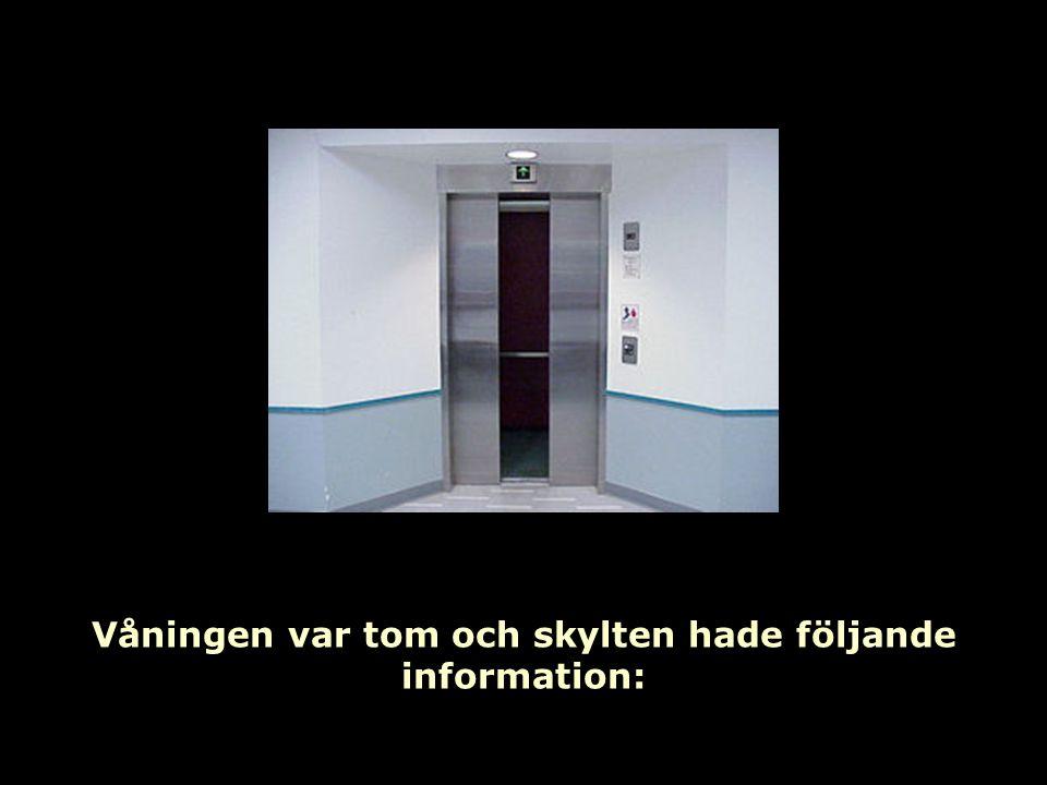 Ooooh käre Gud . Vad väntar oss på den femte våningen!!!.