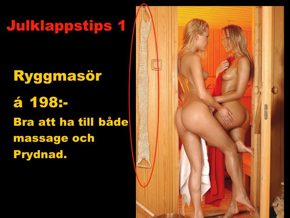 Ryggmasör á 198:- Bra att ha till både massage och Prydnad. Julklappstips 1