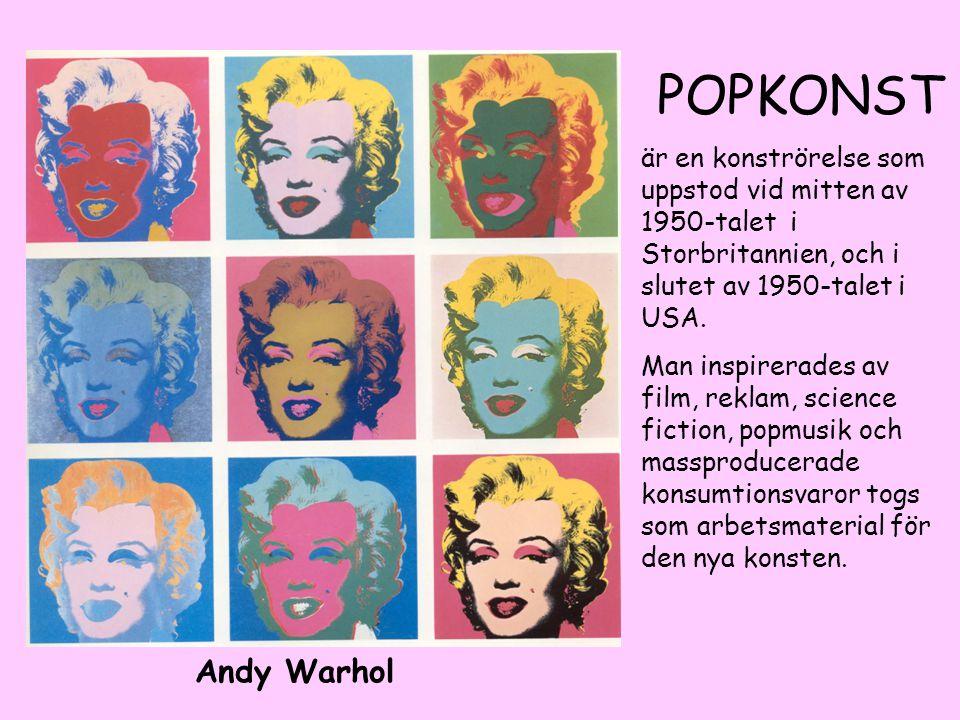 Andy Warhol POPKONST är en konströrelse som uppstod vid mitten av 1950-talet i Storbritannien, och i slutet av 1950-talet i USA. Man inspirerades av f