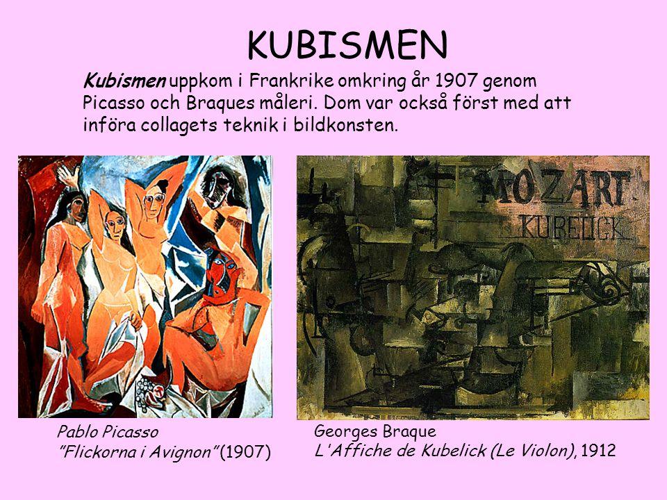 """KUBISMEN Pablo Picasso """"Flickorna i Avignon"""" (1907) Georges Braque L'Affiche de Kubelick (Le Violon), 1912 Kubismen uppkom i Frankrike omkring år 1907"""