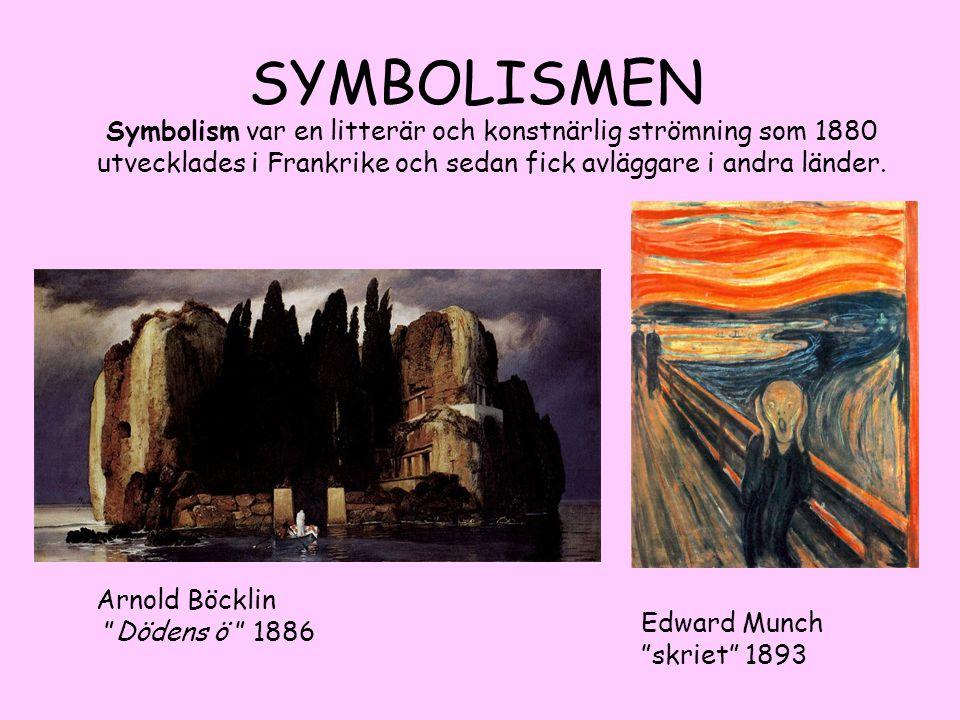 """Arnold Böcklin """"Dödens ö """" 1886 SYMBOLISMEN Symbolism var en litterär och konstnärlig strömning som 1880 utvecklades i Frankrike och sedan fick avlägg"""