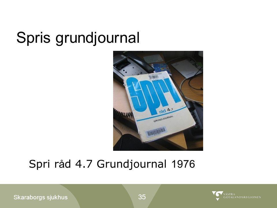 Skaraborgs sjukhus Spris grundjournal Spri r å d 4.7 Grundjournal 1976 35