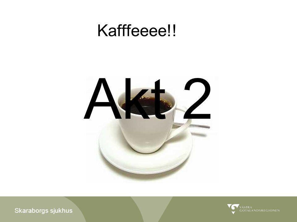 Skaraborgs sjukhus Kafffeeee!! Akt 2