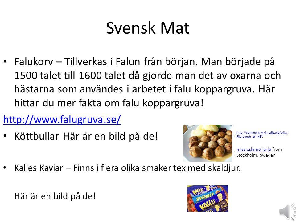 Svensk Mat • Falukorv – Tillverkas i Falun från början.