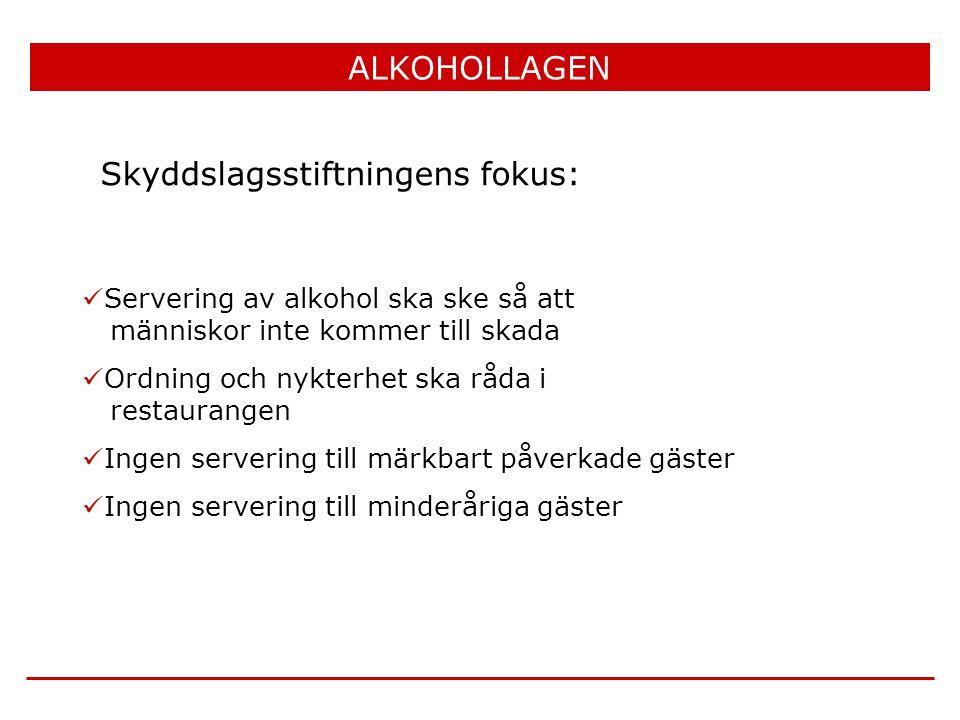  Servering av alkohol ska ske så att människor inte kommer till skada  Ordning och nykterhet ska råda i restaurangen  Ingen servering till märkbart