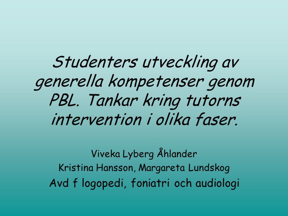 Studenters utveckling av generella kompetenser genom PBL.