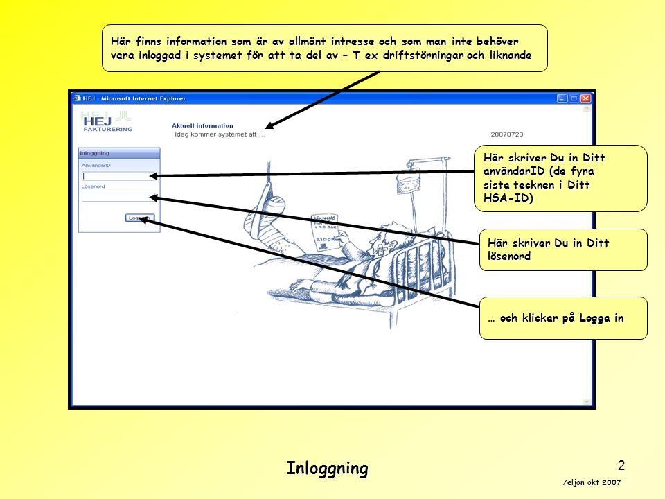 /eljon okt 2007 2 Här finns information som är av allmänt intresse och som man inte behöver vara inloggad i systemet för att ta del av – T ex driftstö
