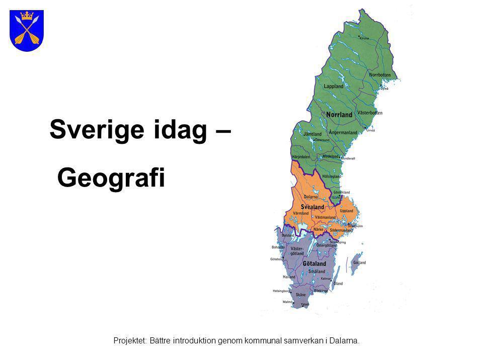 Södra Sverige - Götaland Projektet: Bättre introduktion genom kommunal samverkan i Dalarna.