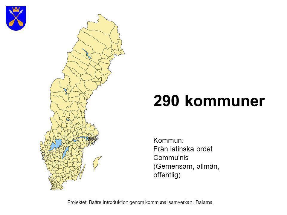 Här är vi Projektet: Bättre introduktion genom kommunal samverkan i Dalarna.