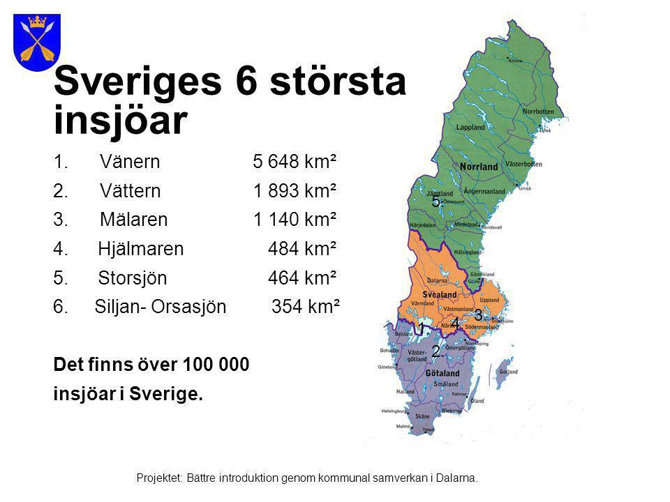 Bild från Vänern Bild: Multimediabyrån Projektet: Bättre introduktion genom kommunal samverkan i Dalarna.