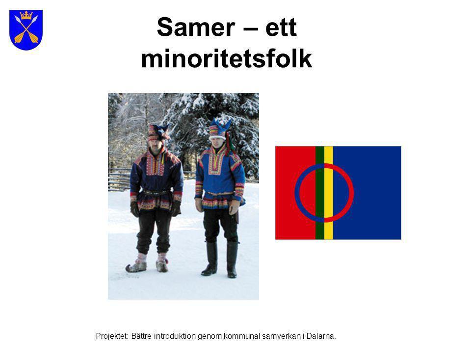Samernas utbredning Projektet: Bättre introduktion genom kommunal samverkan i Dalarna.