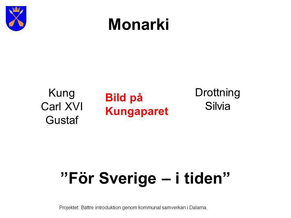 Prins Carl PhilipPrinsessan MadeleineKronprinsessan Victoria Bild på kungafamiljen eller barnen Monarki Projektet: Bättre introduktion genom kommunal samverkan i Dalarna.