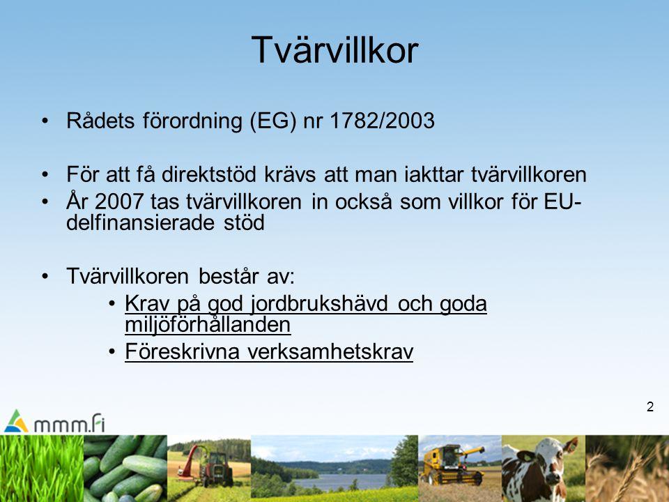 13 Gödsling av träda •Träda med växttäcke får gödslas vid anläggandet med hänsyn till vad som bestäms om gödsling i nitratförordningen (931/2000).