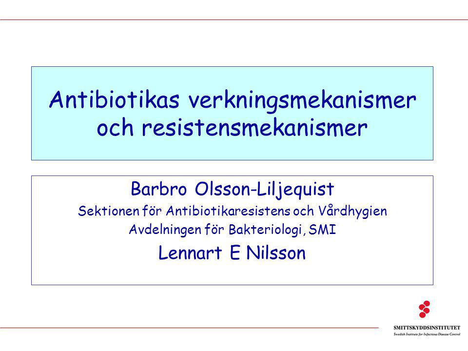 E. coli i urin (ResNet 2005) TEM1,TEM2 ESBL ? Mutation gyrA, ParC Alternativt enzym Okänd