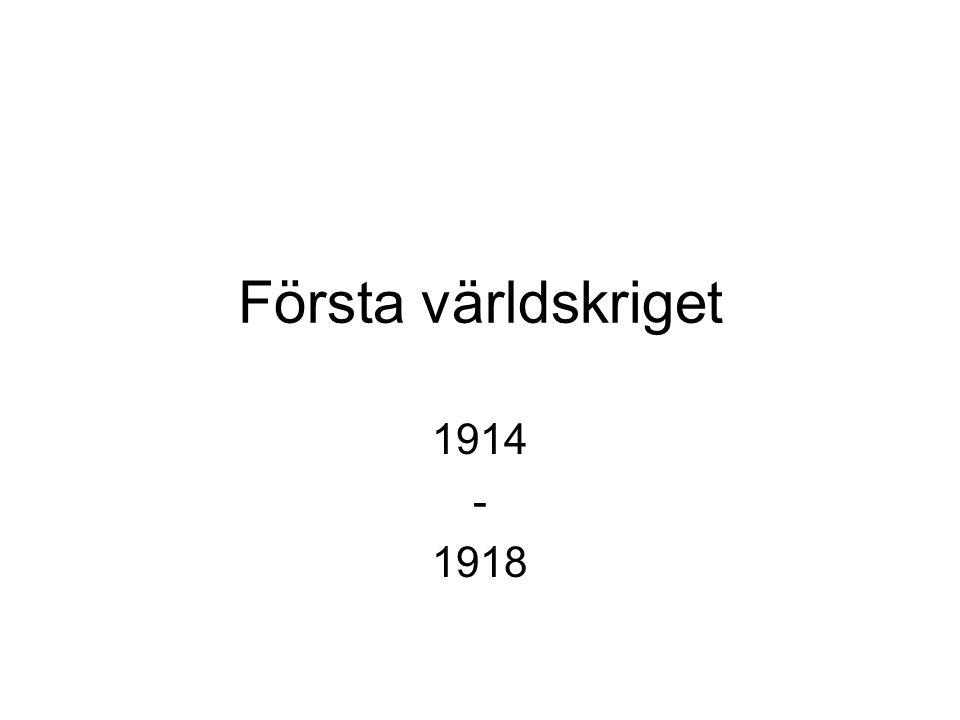 Första världskriget 1914 - 1918