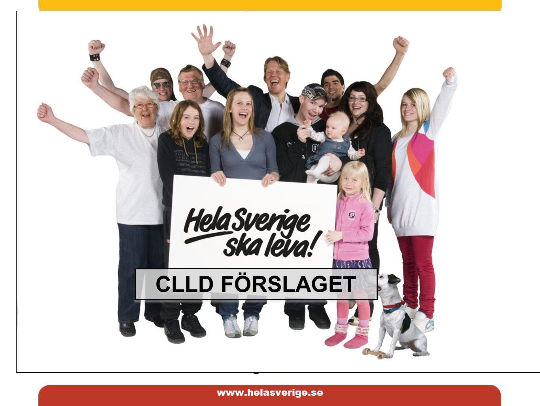 www.helasverige.se Kommissionens erbjudande En metod, kallad gemensam ledd lokal utveckling (CLLD), Ett krav på parterna är att ta fram lokala strategier och bildande av lokala aktionsgrupper, vilket ligger helt i linje med erfarenheterna från Leader.