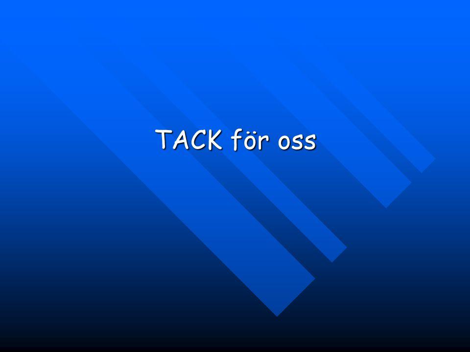 TACK för oss