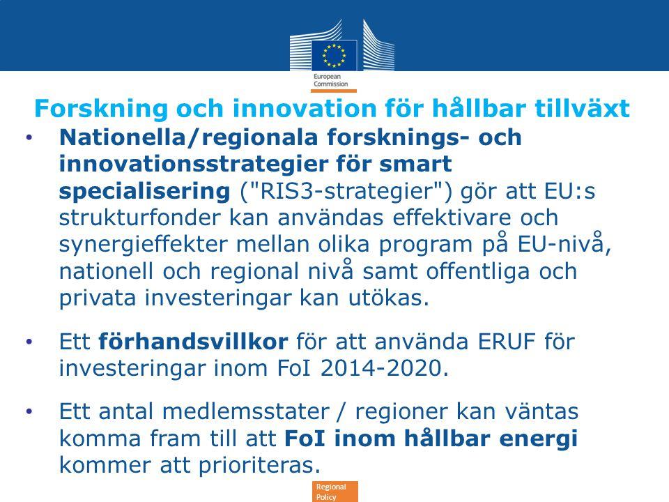 Regional Policy Forskning och innovation för hållbar tillväxt • Nationella/regionala forsknings- och innovationsstrategier för smart specialisering (