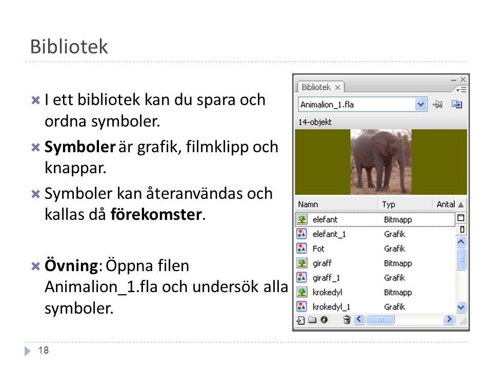 Bibliotek 18  I ett bibliotek kan du spara och ordna symboler.