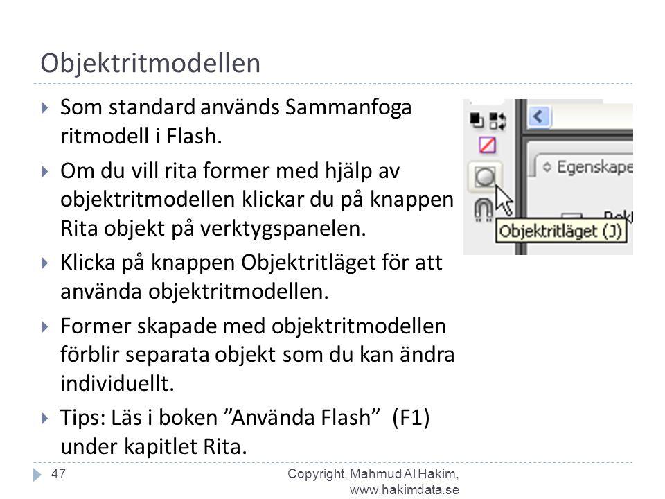Objektritmodellen  Som standard används Sammanfoga ritmodell i Flash.
