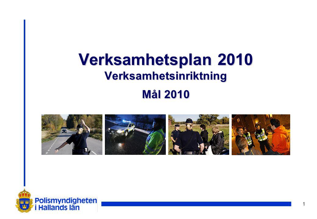 2 Verksamhetsinriktning 2010-2012 i VP 2010 Frågor som lyfts fram & prioriteringar Övergripande fokus - minskad brottslighet och ökad trygghet.