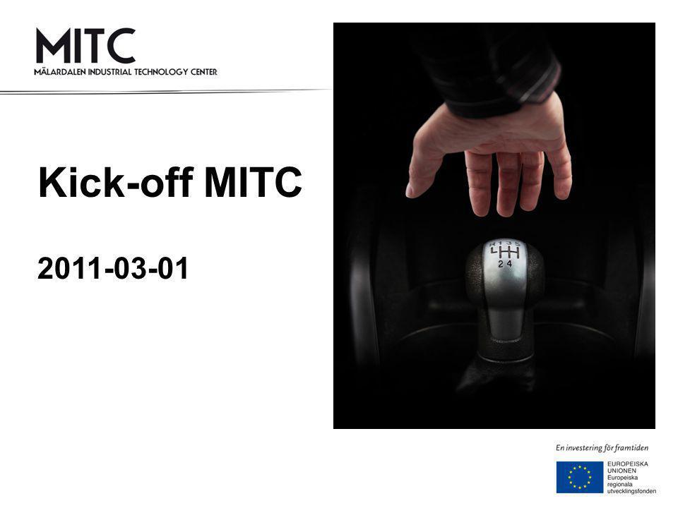 Kick-off MITC 2011-03-01