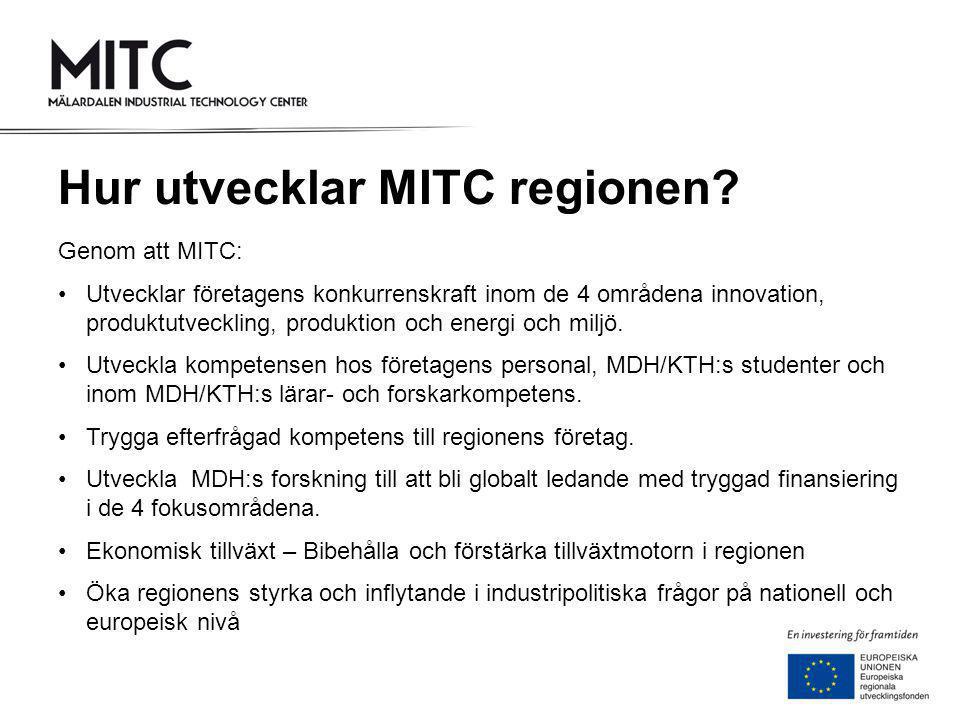 Hur utvecklar MITC regionen.