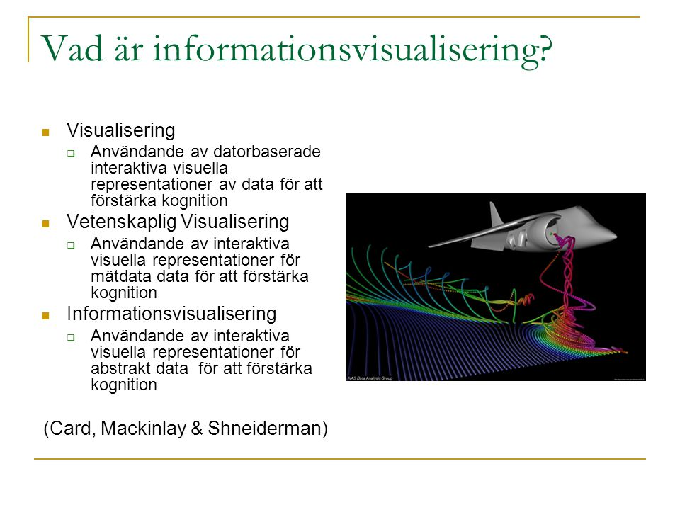 Varför Informationsvisualisering.