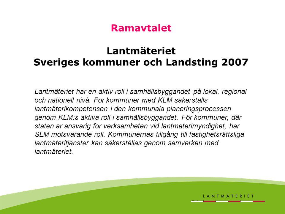 Lantmäteriet har en aktiv roll i samhällsbyggandet på lokal, regional och nationell nivå. För kommuner med KLM säkerställs lantmäterikompetensen i den
