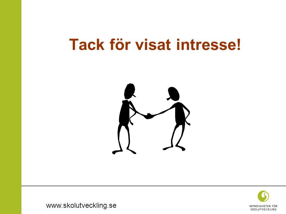 www.skolutveckling.se Tack för visat intresse!
