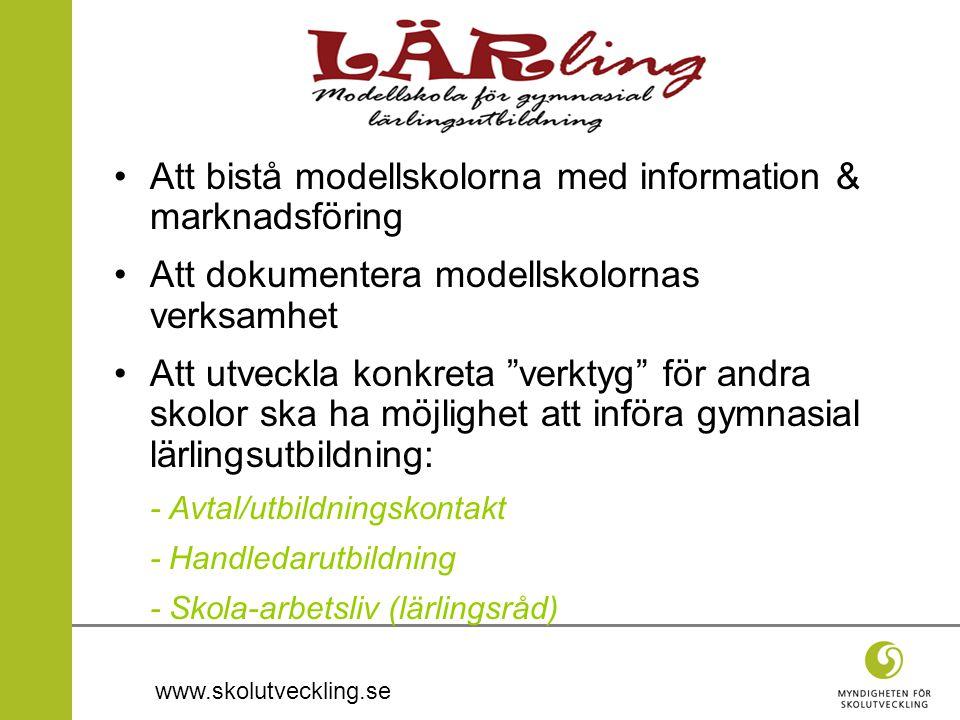 """www.skolutveckling.se •Att bistå modellskolorna med information & marknadsföring •Att dokumentera modellskolornas verksamhet •Att utveckla konkreta """"v"""