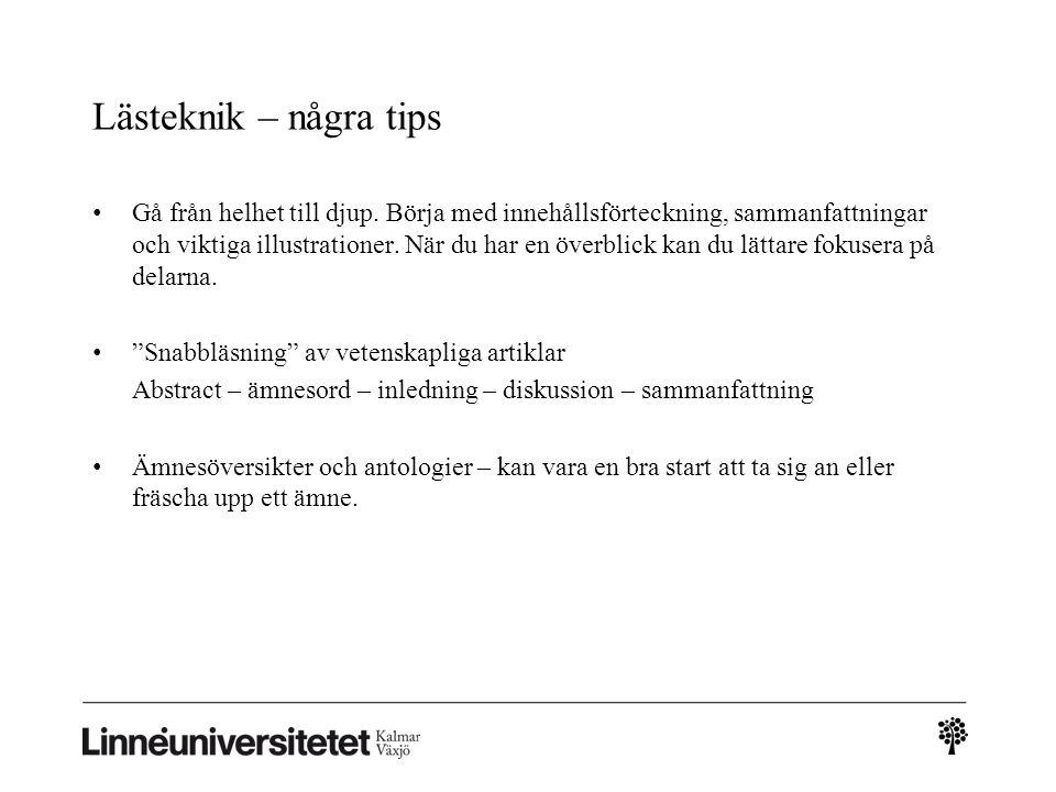 Lästeknik – några tips • Gå från helhet till djup.